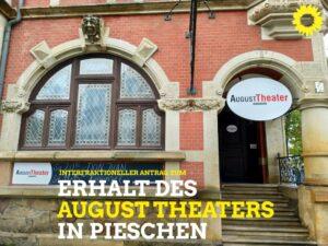 Dresdner Stadtrat bekennt sich zum August Theater in Pieschen